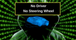 Autonomous Cars Without Steering Wheels
