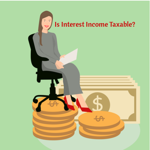 Is Interest Income Taxable?