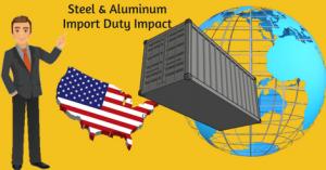 Impact of Steel & Aluminum Import Duty